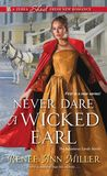 Never Dare a Wicked Earl by Renee Ann Miller