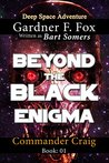 Beyond the Black Enigma by Gardner F. Fox