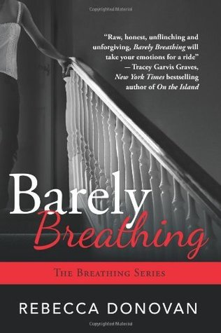 Barely Breathing (Breathing, #2)