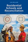 Residential Schools and Reconciliation: Canada Confronts Its History cover image