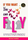If You Want You Can Fly by Rossana Condoleo