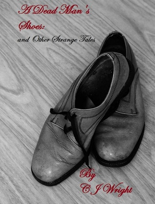 A Dead Man's Shoes: and Other Strange Tales