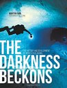 The Darkness Beckons by Martyn Farr