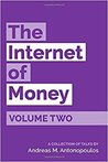 The Internet of Money Volume Two by Andreas M. Antonopoulos