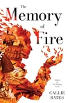 The Memory of Fire (The Waking Land, #2)