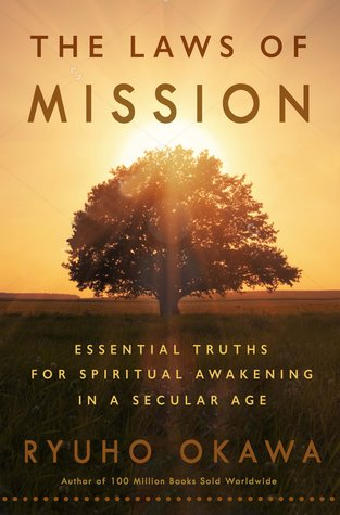 The Laws of Mission: Essential Truths for Spiritual Awakening in a Secular Age