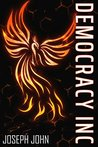 Democracy Inc by Joseph   John