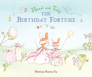 Hazel and Twig: The Birthday Fortune