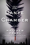 The Dante Chamber by Matthew Pearl