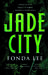 Jade City (The Green Bone Saga #1)