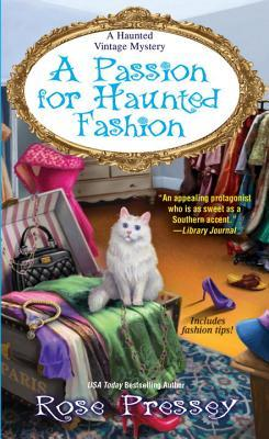 A Passion for Haunted Fashion (A Haunted Vintage Mystery #6)