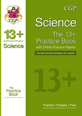 New 13 Science Practice Book for the Common Entrance Exams with Answers
