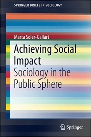 Achieving Social Impact: Sociology in the Public Sphere