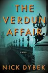 The Verdun Affair by Nick Dybek