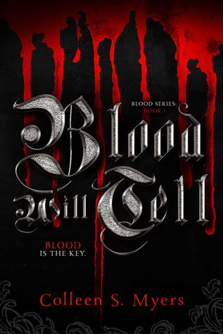 Blood Will Tell (The Blood, #1)