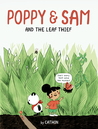 Poppy and Sam and the Leaf Thief by Cathon