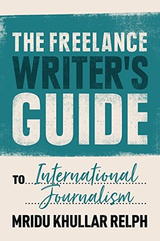 The Freelance Writer's Guide to International Journalism