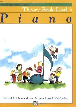 Alfred's Basic Piano Theory Book: Level 3 (Alfred's Basic Piano Library) [Paperback]