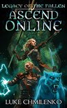 Legacy of the Fallen (Ascend Online, #2)