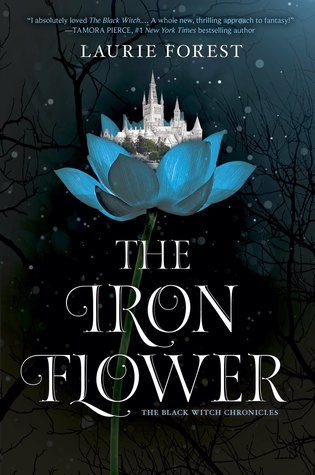 The Iron Flower (The Black Witch Chronicles, #2)