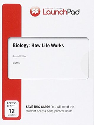 Launchpad for Morris's Biology: How Life Works