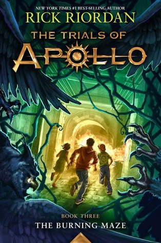 Rick Riordan: The Burning Maze (The Trials of Apollo #3)