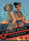 The Divided Earth (The Nameless City, #3)