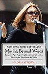 Moving Beyond Words: Essays on Age, Rage, Sex, Power, Money, Muscles: Breaking the Boundaries of Gender