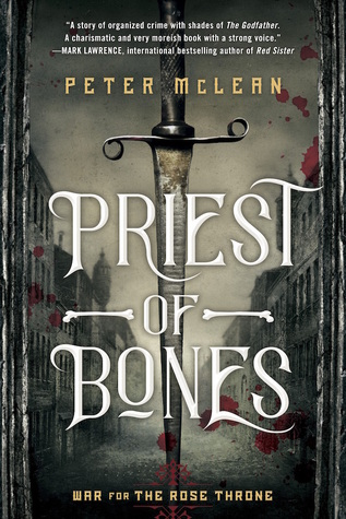 Priest of Bones (War for the Rose Throne #1)