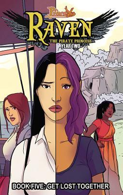 Princeless: Raven the Pirate Princess Book 5: Get Lost Together