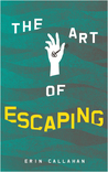 The Art of Escaping