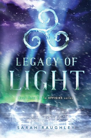 Legacy of Light (Effigies, #3)