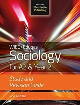 WJEC/Eduqas Sociology for A2 & Year 2: Study & Revision Guide