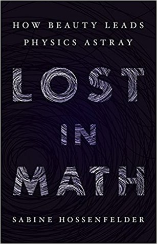Lost in Math by Sabine Hossenfelder