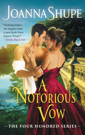 A Notorious Vow (The Four Hundred, #3)