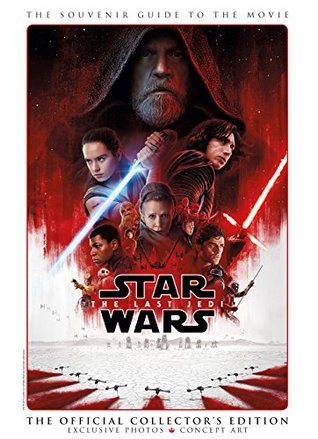 Star Wars: The Last Jedi: The Official Collector's Edition