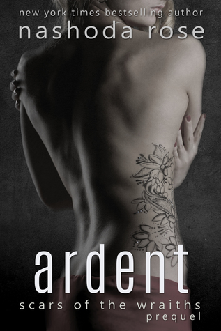 Ardent (Scars of the Wraiths #0.5)