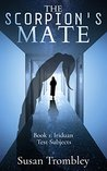 The Scorpion's Mate (Iriduan Test Subjects, #1)