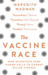 The Vaccine Race: How Scientists Used Human Cells to Combat Killer Viruses