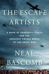 The Escape Artists by Neal Bascomb
