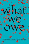 What We Owe by Golnaz Hashemzadeh Bonde