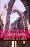 Curse of the Red Chalice: A Frank Lamoin Mystery Adventure - Book 1