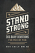 Stand Strong by Our Daily Bread Ministries