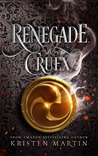 Renegade Cruex (Shadow Crown, #2)