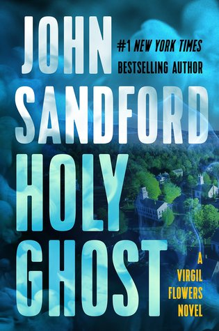 Holy Ghost (Virgil Flowers, #11)