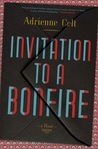 Invitation to a Bonfire by Adrienne Celt