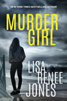 Murder Girl by Lisa Renee Jones