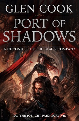 Port of Shadows (The Chronicles of the Black Company, #1.5)