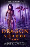 Dragon School: First Message