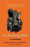 On Reading Well by Karen Swallow Prior